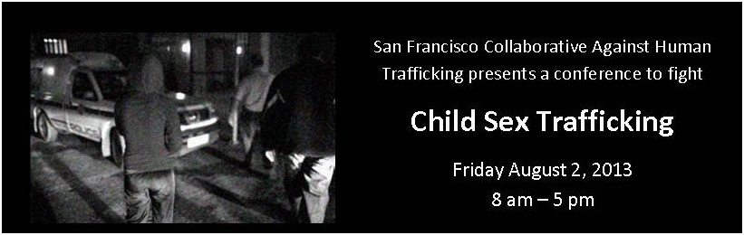 SFCAHT 2013 Child Sex Trafficking Conference.bmp