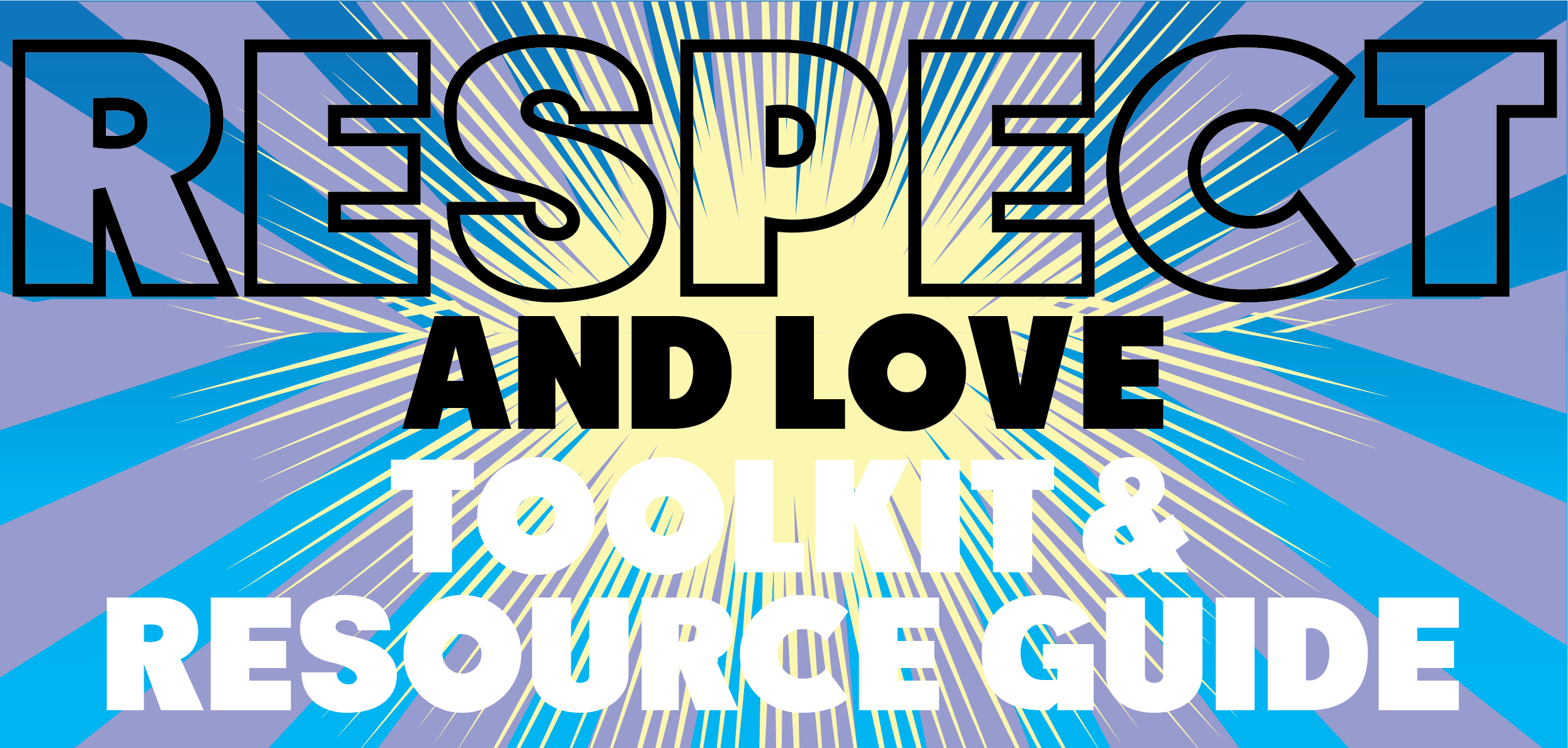 Respect and Love Toolkit header text