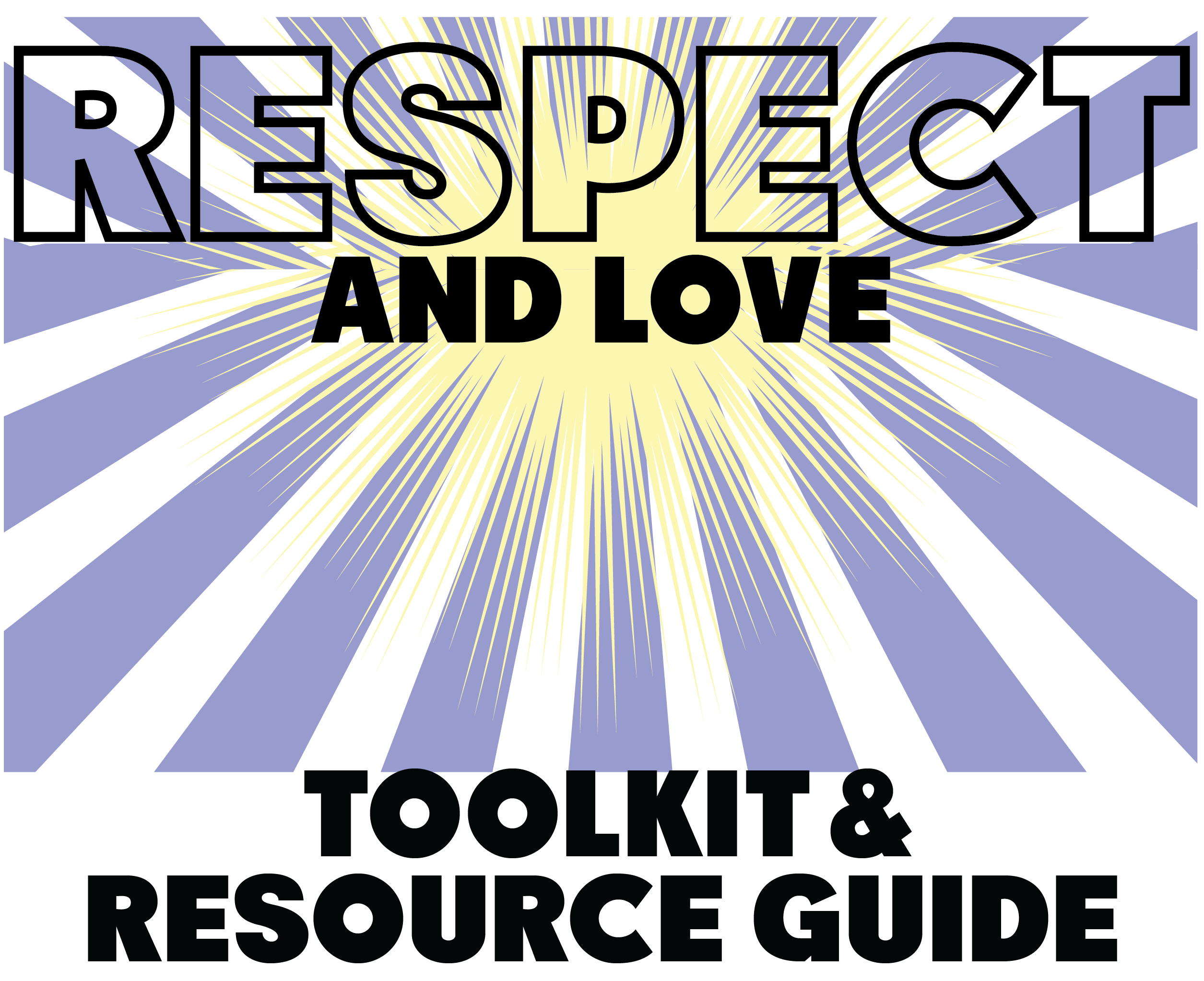 Header for the Respect and Love Toolkit and Resource Guide